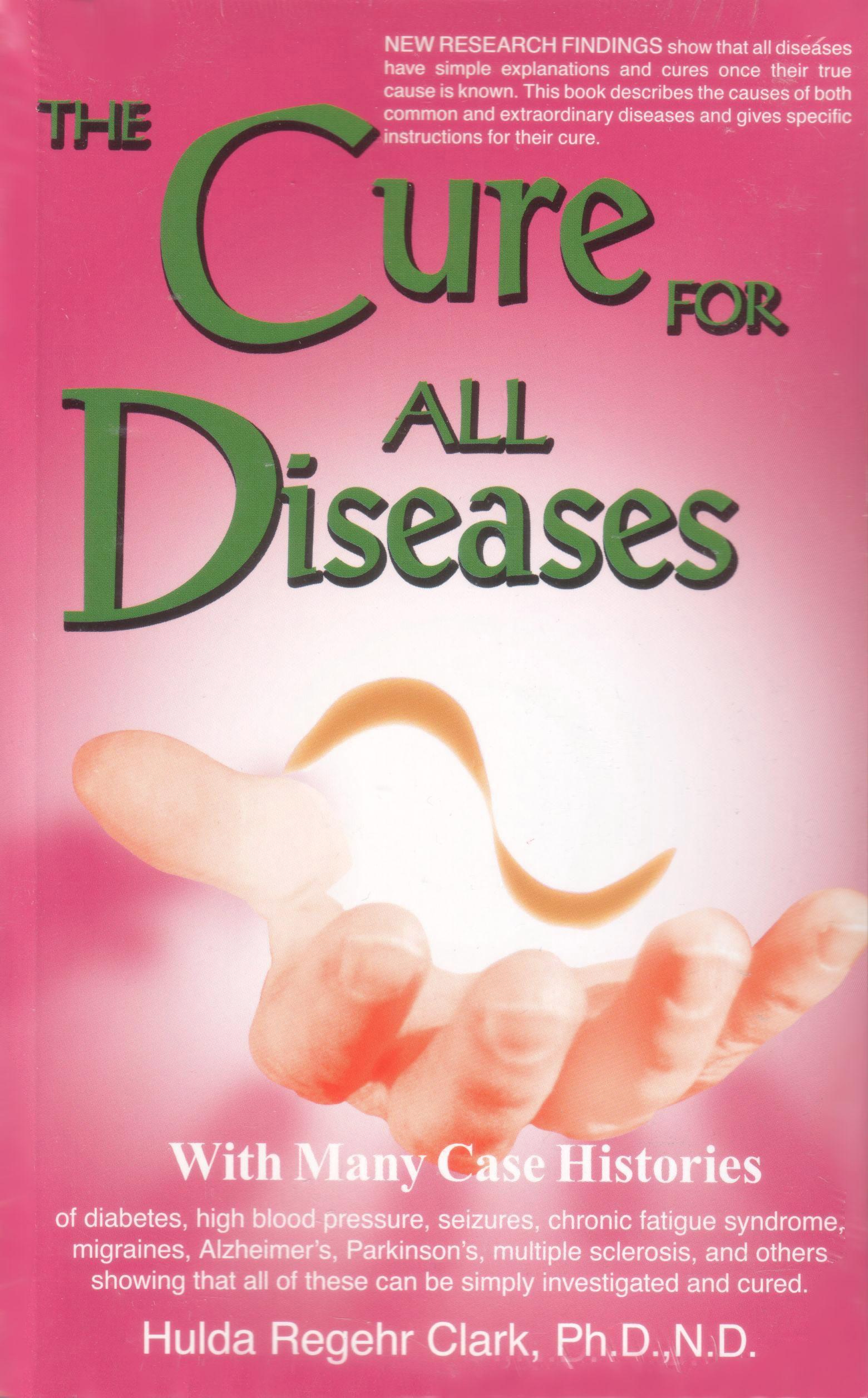 The Cure for all Diseases von Hulda Clark auf englisch