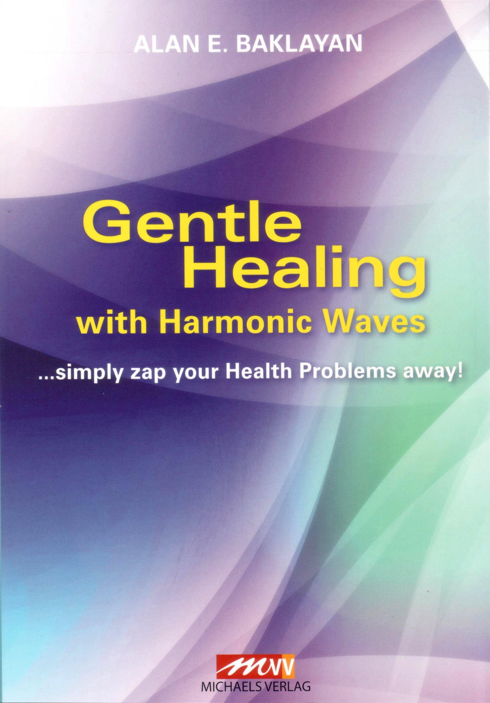 Gentle Healing with Harmonic Waves von Alan Baklayan auf englisch