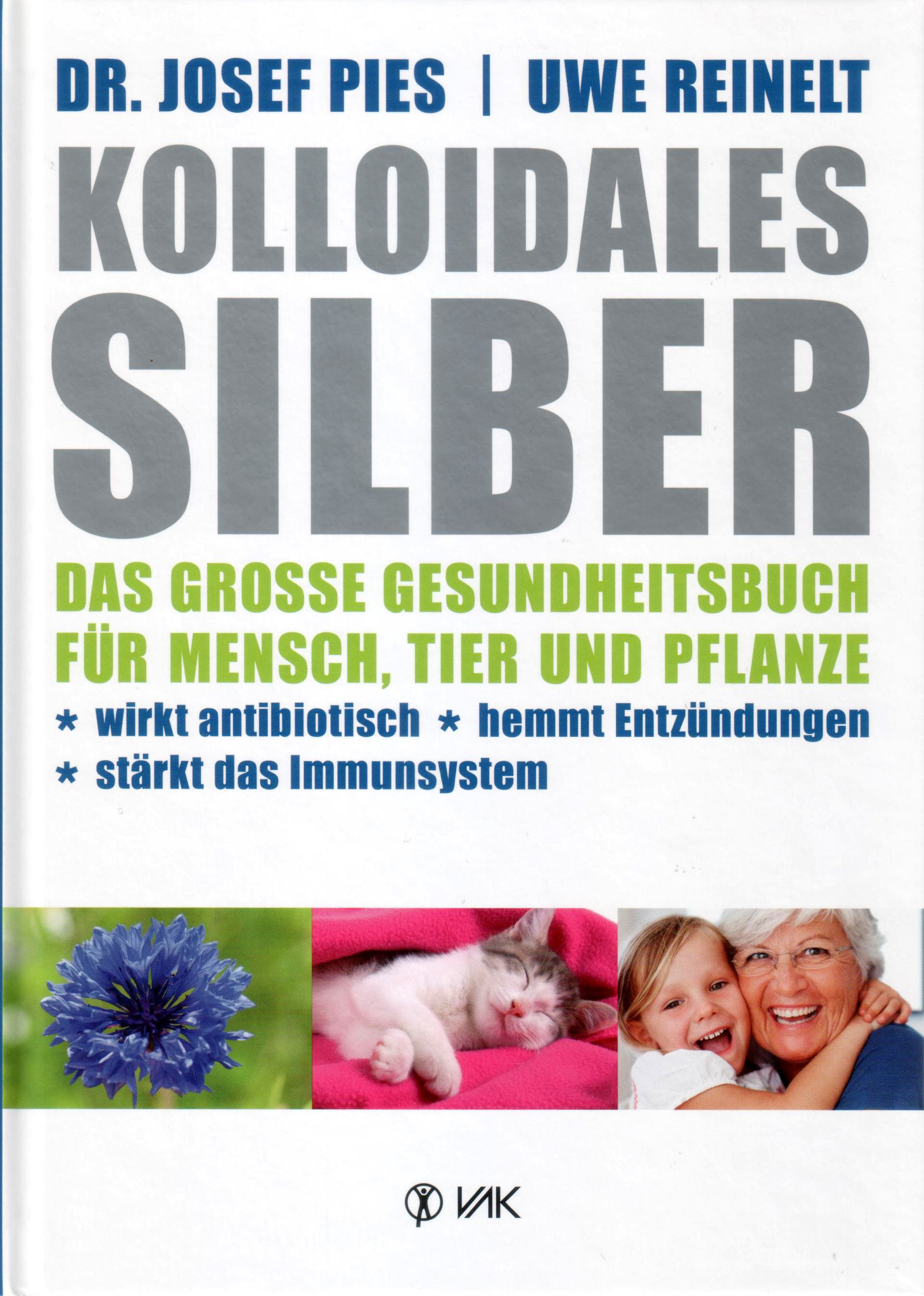 Kolloidales Silber von den Autoren Pies und Reinelt auf deutsch
